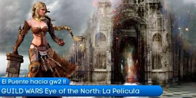 Guild Wars Eye of the North: La película