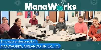 MANAWORKS: Creando un éxito